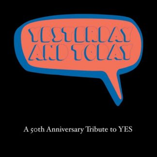 YESTERDAY AND TODAY 50th Anniversary Tribute To Yes (VV.AA.) CD