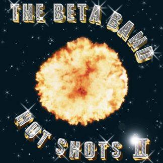BETA BAND Hot Shots II CD