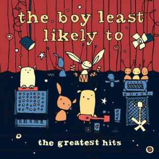 THE BOY LEAST LIKELY TO The Greatest Hits LP