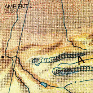 BRIAN ENO Ambient 4: On Land LP