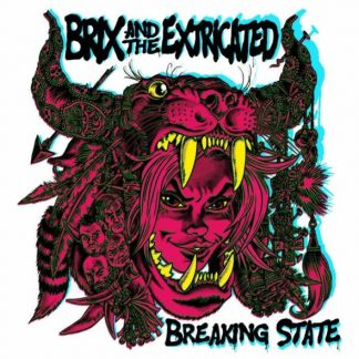 BRIX & THE EXTRICATED Breaking State CD