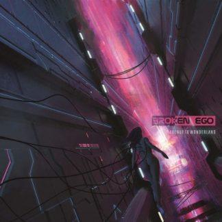 BROKEN EGO Avenue To Wonderland CD