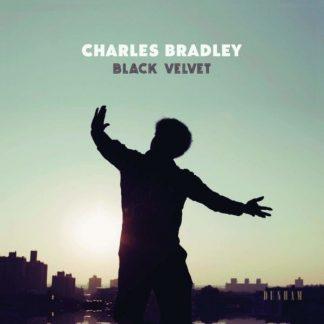 CHARLES BRADLEY Black Velvet LP Limited Edition