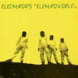 ELECKTROIDS Elektroworld LP
