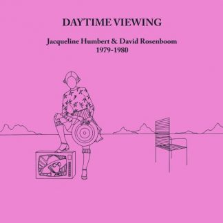 JACQUELINE HUMBERT & DAVID ROSENBOOM Daytime Viewing CD