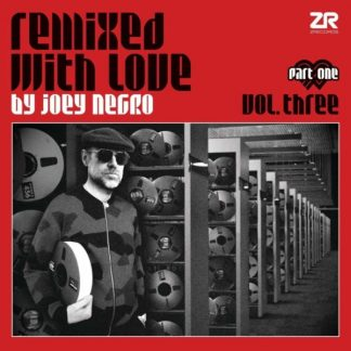 JOEY NEGRO Remixed With Love Vol.3 pt.1 DLP