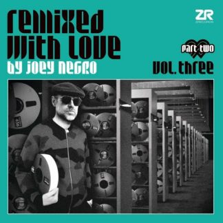 JOEY NEGRO Remixed With Love Vol.3 pt.2 DLP