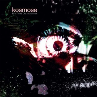 KOSMOSE First Time Out LP Limited Edition