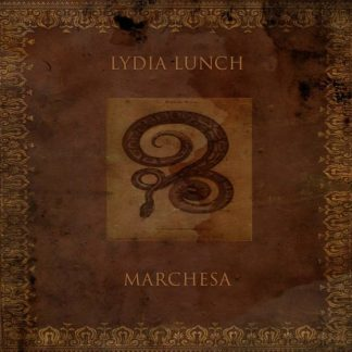 LYDIA LUNCH Marchesa LP Limited Edition