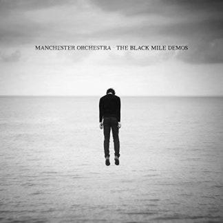 MANCHESTER ORCHESTRA The Black Mile Demos LP