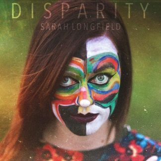 SARAH LONGFIELD Disparity LP Limited Edition
