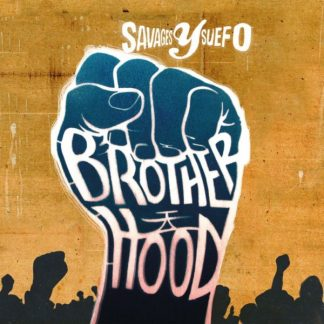 SAVAGES Y SUEFO Brotherhood CD