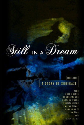 STILL IN A DREAM Story Of Shoegaze 1988-1995 BOX 5 CD