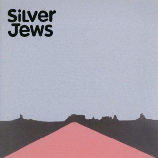 SILVER JEWS American Water LP 20th Anniversary