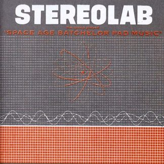 STEREOLAB The Groop Played Space Age Batchelor Pad Music  LP Rist.Limited