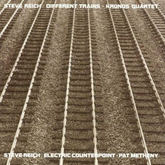 STEVE REICH Different Trains / Electric Counterpoint LP