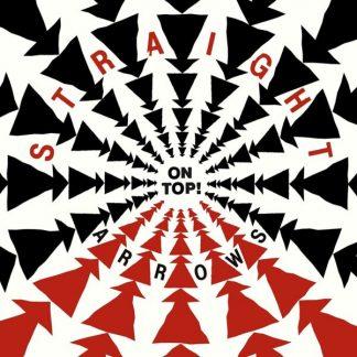 STRAIGHT ARROWS On Top CD