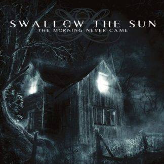 SWALLOW THE SUN The Morning Never Came DLP Limited Edition