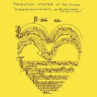 THURSTON MOORE Klangfarbenmelodie..And Colorist Strikes Primitiv  LP