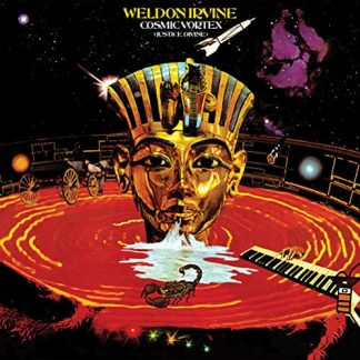 WELDON IRVINE Cosmic Vortex (Justice Divine) LP