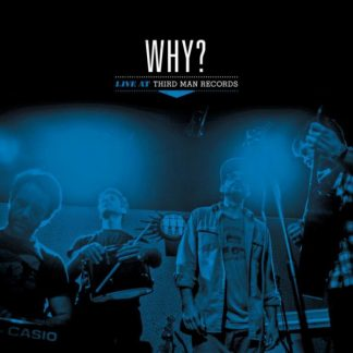 WHY? Live At Third Man Records LP