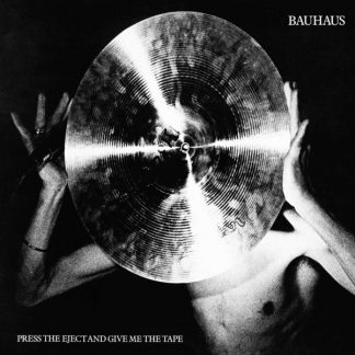 BAUHAUS Press Eject And Give Me The Tape LP Limited Edition