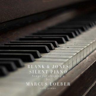 BLANK & JONES Silent Piano - Songs For Sleeping 2 CD