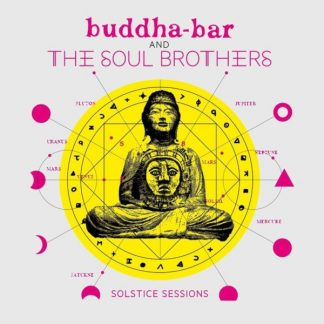 BUDDHA BAR & THE SOUL BROTHERS Solstice Sessions (VV.AA.) CD