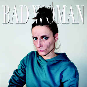 CELINE GILLAIN Bad Woman LP