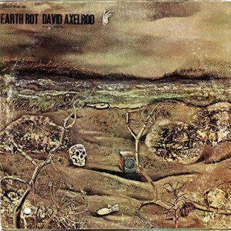 DAVID AXELROD Earth Rot DLP