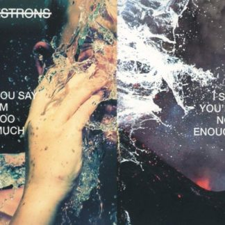 ESTRONS You Say I'm Too Much I Say You're Not Enough LP Limited Edition