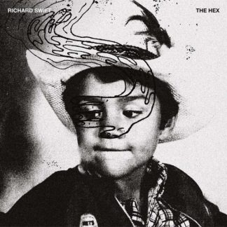 RICHARD SWIFT The Hex LP