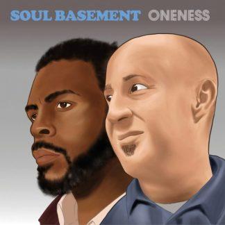 SOUL BASEMENT Oneness CD