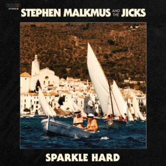STEPHEN MALKMUS & THE JICKS Sparkle Hard LP Limited Edition