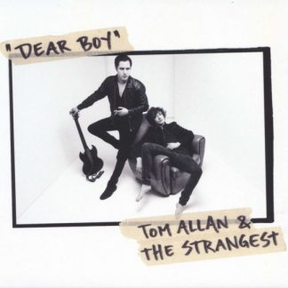 TOM ALLAN & THE STRANGEST Dear Boy CD