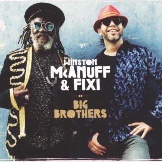 WINSTON MCANUFF & FIXI Big Brothers LP