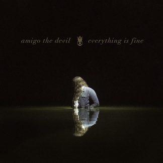 AMIGO THE DEVIL Everything Is Fine CD