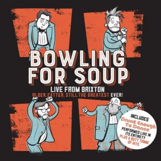 BOWLING FOR SOUP Older, Fatter, Still the Greatest Ever: Live From Brixton CD