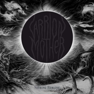 CARRION MOTHER Nothing Remains DLP Limited Edition
