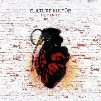 CULTURE KULTUR Humanity CD