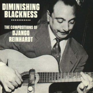 DJANGO REINHARDT Diminishing Blackness BOX 3 CD