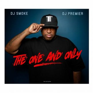DJ SMOKE/DJ PREMIERE The One And Only Vol.1 CD
