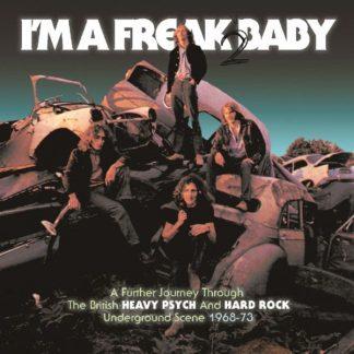 I'M A FREAK 2 BABY British Heavy Psych-Hard Rock 68-73 (VV.AA.) BOX 3CD