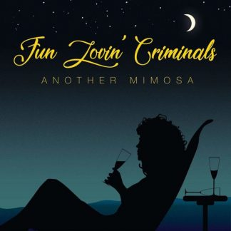 FUN LOVIN CRIMINALS Another Mimosa LP