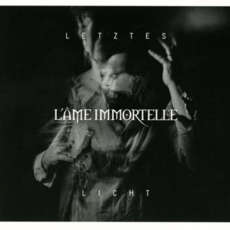 L'AME IMMORTELLE Letztes Licht CD Limited Edition