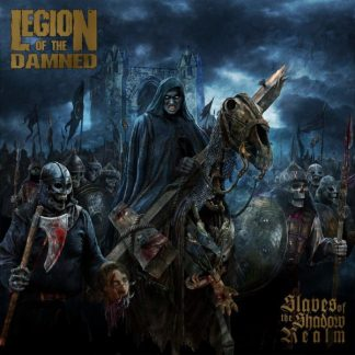 LEGION OF THE DAMNED Slaves Of The Shadow Realm LP