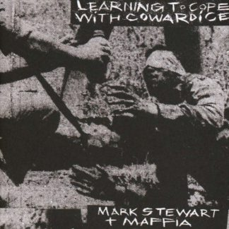 MARK STEWART Learning To Cope With Cowardice/The Lost Tapes DLP