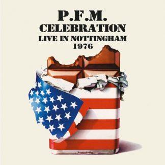 PFM Celebration-Live In Nottingham 1976 2CD
