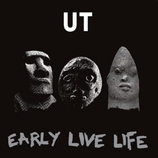 UT Early Live Life LP