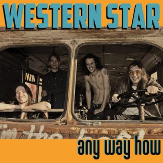 WESTERN STAR Any Way How LP